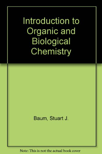9780023173806: Introduction to Organic and Biological Chemistry