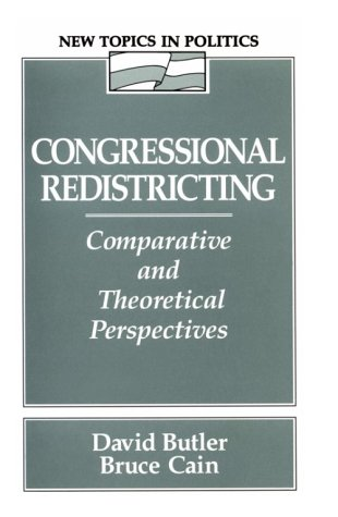 9780023175855: Congressional Redistricting: Comparative and Theoretical Perspectives: New Topics in Politics