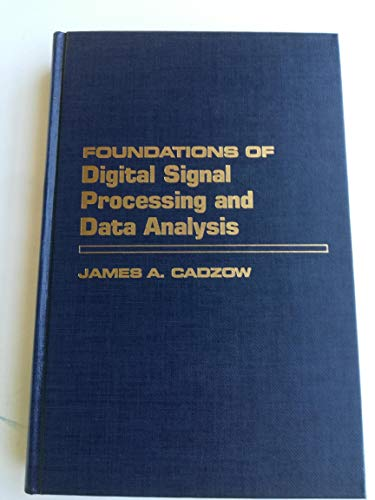 9780023180101: Foundations of Digital Signal Processing and Data Analysis