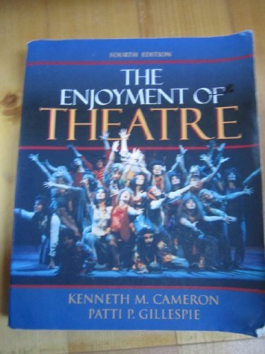 9780023184307: The Enjoyment of Theatre