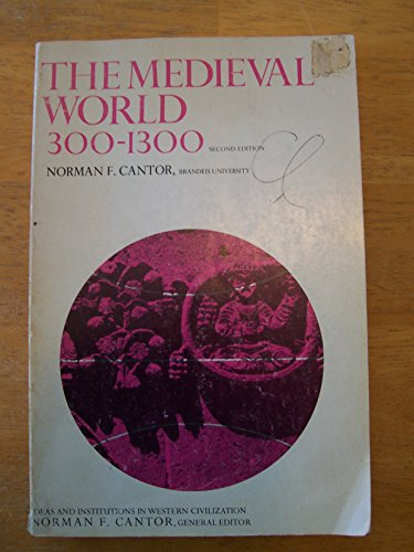 9780023191107: Medieval World: 300-1300 (Ideas & Institutions in W.Civilization)