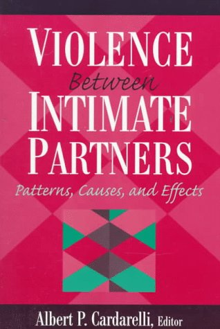 9780023192135: Violence Between Intimate Partners: Patterns, Causes, and Effects