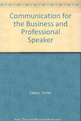 9780023192500: Communications for the Business and Professional Speaker