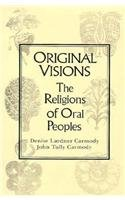 9780023193958: Original Visions: The Religions of Oral Peoples