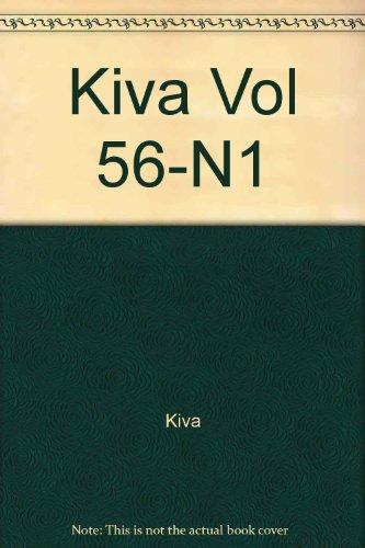 9780023194566: Kiva Vol 56-N1