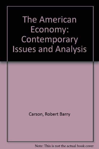 9780023195150: The American Economy: Contemporary Issues and Analysis