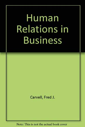 9780023198403: Human Relations in Business