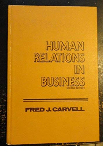 9780023198809: Human Relations in Business