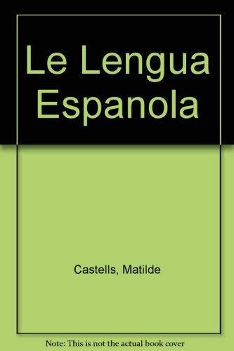 9780023201004: Le Lengua Espanola