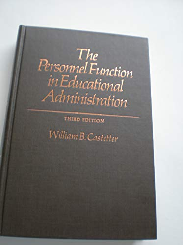 9780023201400: The personnel function in educational administration