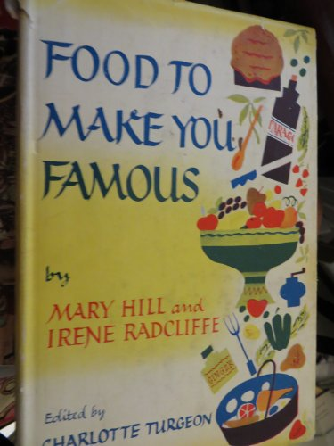 9780023201523: Food to Make You Famous