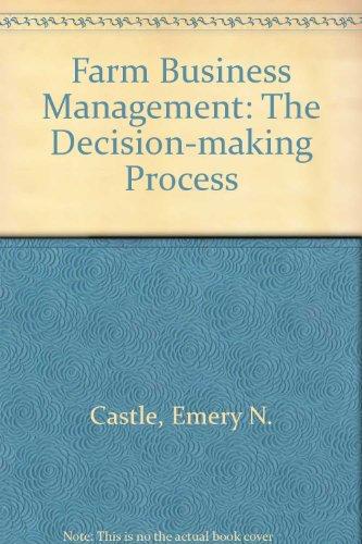 9780023202506: Farm Business Management: The Decision-making Process