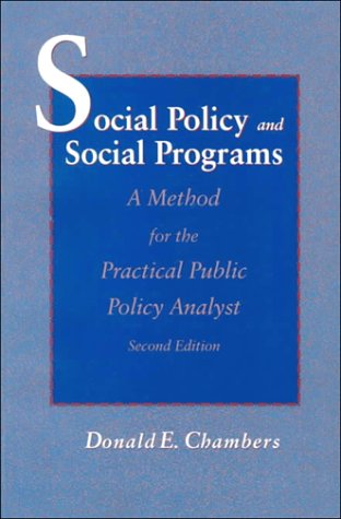 9780023205828: Social Policy and Social Programs: A Method for the Practical Public Policy Analyst