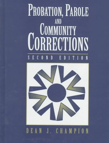 9780023205927: Probation, Parole, and Community Corrections