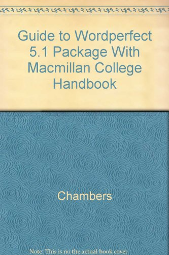 9780023207013: Guide to Wordperfect 5.1 Package With Macmillan College Handbook