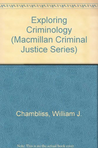 9780023207303: Exploring Criminology (Macmillan Criminal Justice Series)