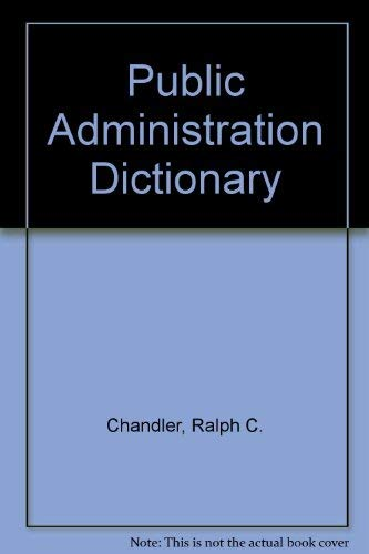 9780023210600: Public Administration Dictionary
