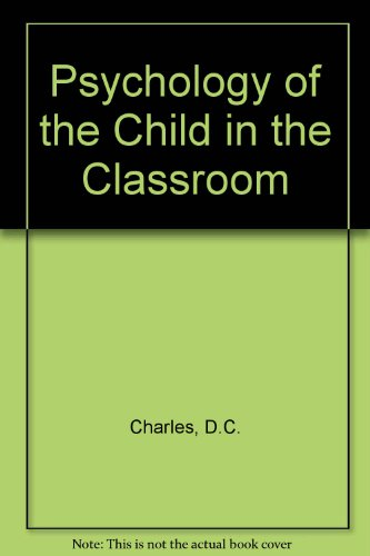 9780023219207: Psychology of the Child in the Classroom