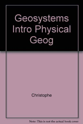 Geosystems Intro Physical Geog: Christophe