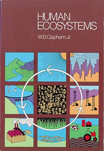 9780023225109: Human Ecosystems