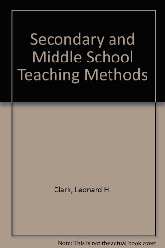 9780023226403: Secondary and Middle School Teaching Methods