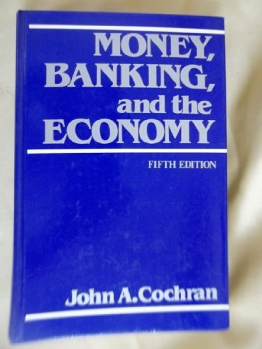 9780023230509: Money, Banking and the Economy