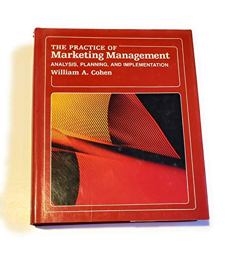 9780023231506: The Practice of Marketing Management