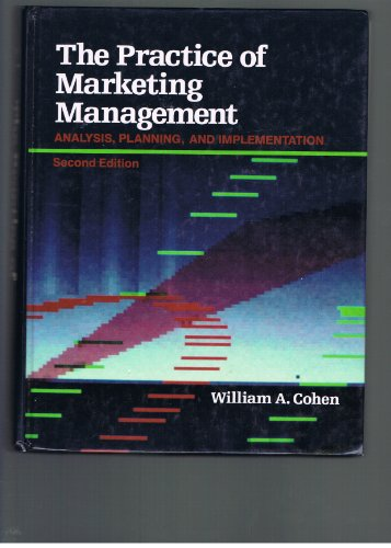 9780023231711: The Practice of Marketing Management: Analysis, Planning, and Implementation