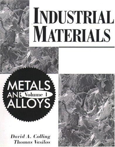 9780023235603: Industrial Materials: Metals and Alloys v. 1
