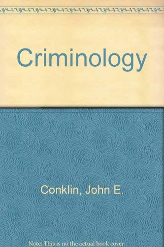 Criminology: John E. Conklin