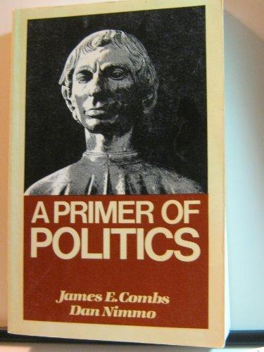9780023241000: Primer of Politics