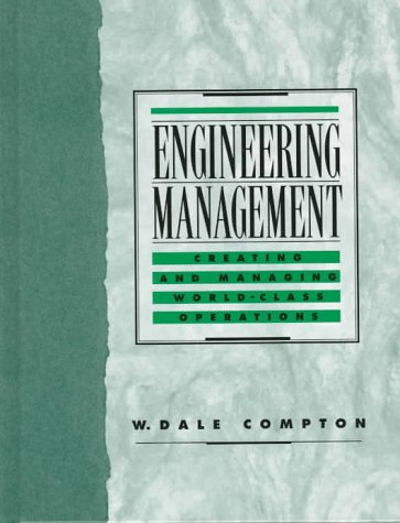9780023241215: Engineering Management: Creating and Managing World Class Operations