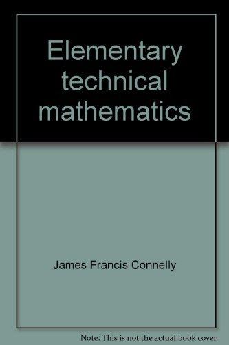 9780023244308: Elementary technical mathematics