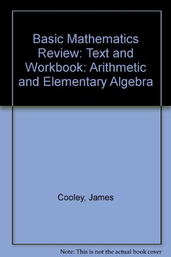 9780023244803: Basic Mathematics Review: Text and Workbook: Arithmetic and Elementary Algebra