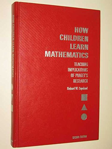 9780023247507: How Children Learn Mathematics: Teaching Implications Of Piaget's Research