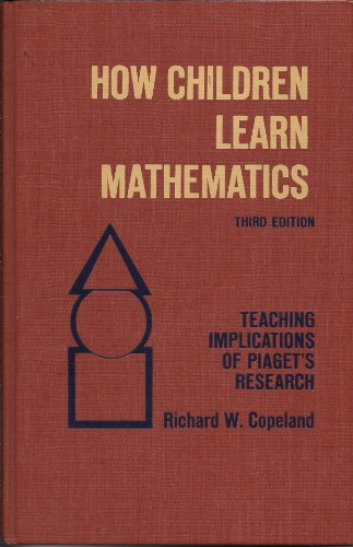 9780023247804: How Children Learn Mathematics: Teaching Implications of Piaget's Research