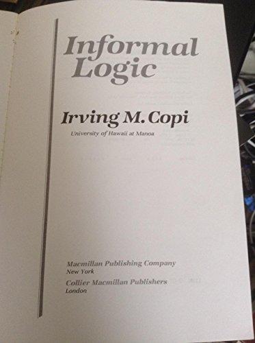 9780023249402: Informal logic