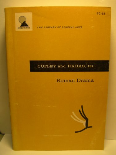9780023250408: Roman Drama: The Plays of Plautus and Terence, The Plays of Seneca