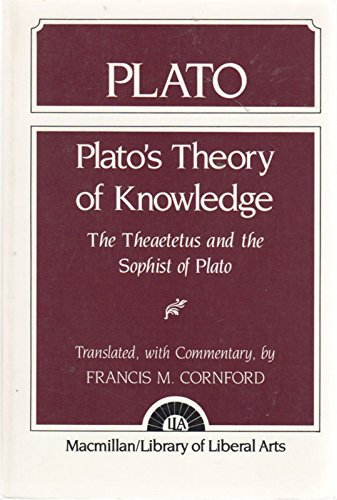 9780023251603: Plato's Theory of Knowledge: The Theaetetus and the Sophist of Plato
