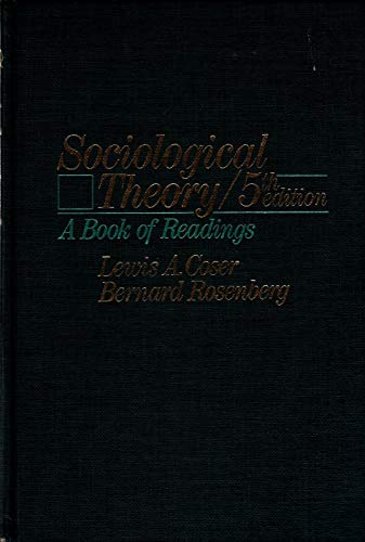 9780023252204: Sociological Theory: A Book of Readings
