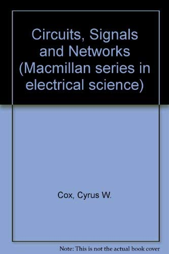 9780023253003: Circuits, Signals and Networks