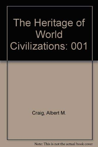 9780023254604: The Heritage of World Civilizations