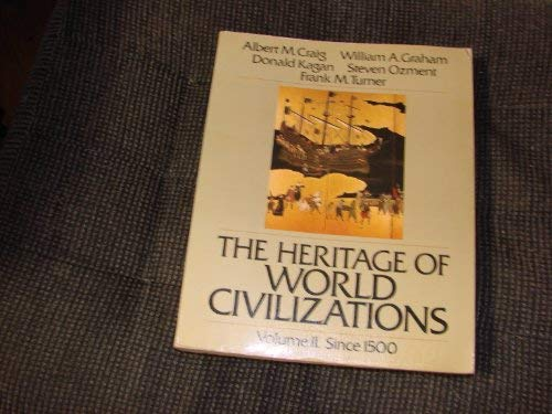 9780023254703: The Heritage of World Civilizations