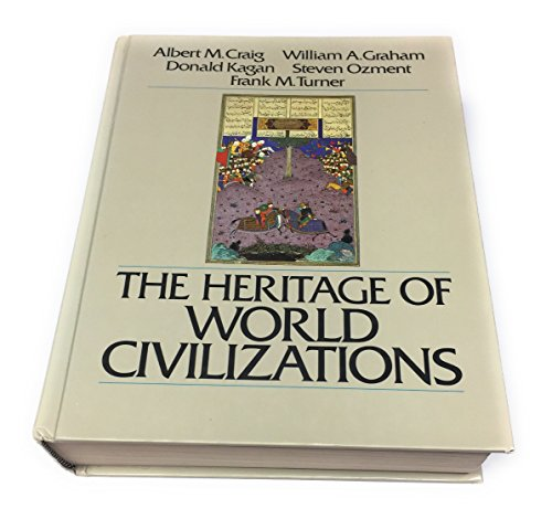 9780023254802: The Heritage of world civilizations