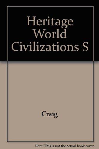 9780023255014: Heritage World Civilizations S