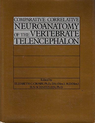 9780023256905: Comparative Correlative Neuroanatomy of the Vertebrate Telencephalon