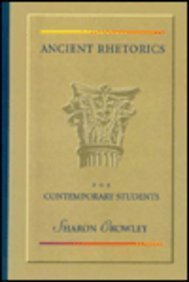 9780023261114: Ancient Rhetorics for Contemporary Students