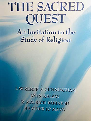 9780023263415: The Sacred Quest: An Invitation to the Study of Religion