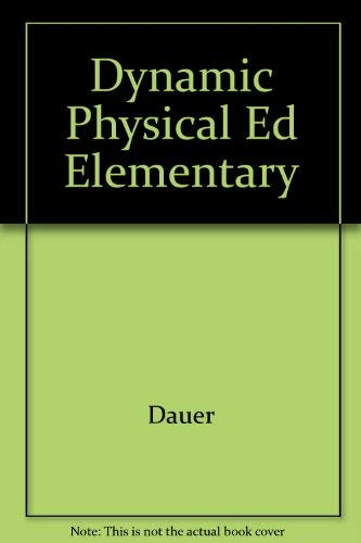 9780023270208: Dynamic Physical Ed Elementary