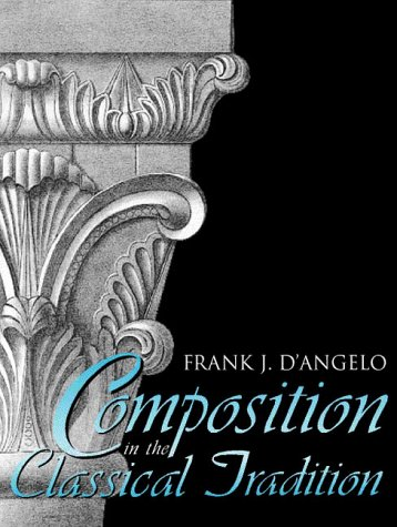 Composition in the Classical Tradition: D'Angelo, Frank J.